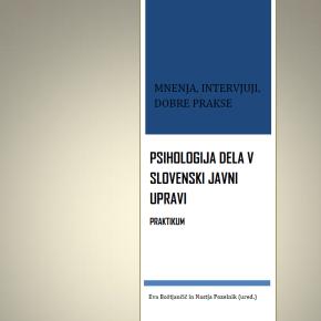 Psihologija dela v slovenski javni upravi –praktikum