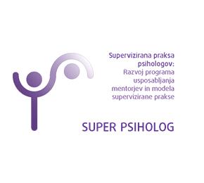 Zaključna konferenca projekta SUPER PSIHOLOG – Kakovostni prvi koraki v psihološkodelo