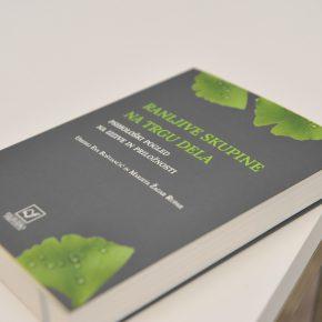 """Znanstvena monografija""""Ranljive skupine na trgu dela: Psihološki pogled na izzive in priložnosti""""sedaj dostopna tudi vpdf-obliki!"""