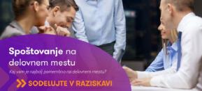 Vabilo k sodelovanju v raziskavi: spoštovanje na delovnemmestu