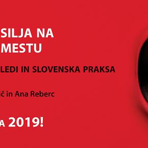 Napovedujemo izid nove monografije: OBRAZI NASILJA NA DELOVNEM MESTU – psihološki pogledi in slovenskapraksa
