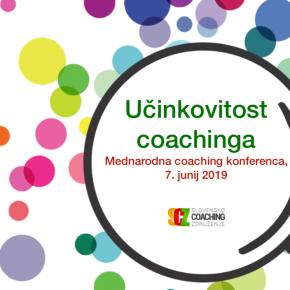 Mednarodna coaching konferenca 2019 – Učinkovitostcoachinga